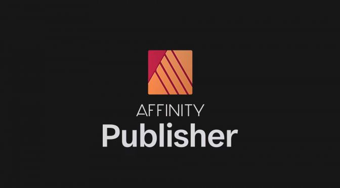 affinity, serif, publisher, indesign, affinity publisher